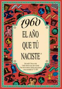 1960 EL AÑO QUE TU NACISTE