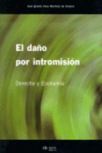 DAÑO POR INTROMISION, EL