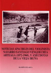 NOTICIAS APACIBLES DEL VIOLINISTA NAVARRO SANTIAGO VENGOECHEA ARTEAG