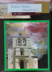 Historia Del Arte Vasco I - De La Prehistoria Al Romanico - Juan Plazaola