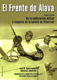 El frente de alava - Josu M. Aguirregabiria / Guillermo Tabernilla
