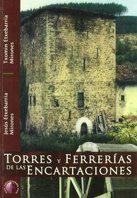 torres y ferrerias de las encartaciones - Txomin Etxebarria Mirones / Jesus Etxebarria Mirones