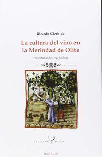 La cultura del vino en la merindad de olite - Ricardo Cierbiode