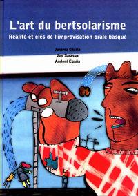 L'ART DU BERTSOLARISME