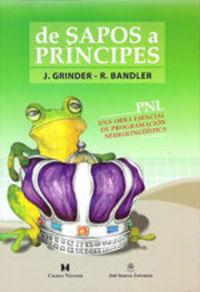 DE SAPOS A PRINCIPES - PROGRAMACION NEUROLINGUISTICA