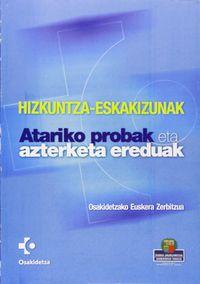 HIZKUNTZA-ESKAKIZUNAK - ATARIKO PROBAK ETA AZTERKETA EREDUAK