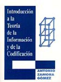 INTRODUCCION A LA TEORIA DE LA INFORMACION Y DE LA CODIFICACION