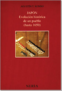 Japon - Evolucion Historica De Un Pueblo (hasta 1650) - Agustin Y. Kondo