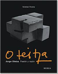 Oteiza - Pasion Y Razon - Soledad Alvarez