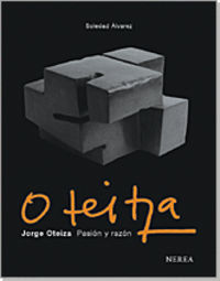 OTEIZA - PASION Y RAZON