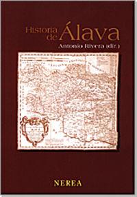 Historia De Alava - Antonio Rivera