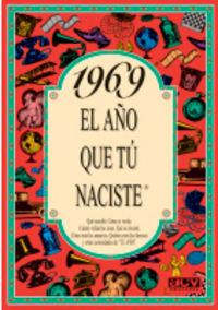 1969 EL AÑO QUE TU NACISTE
