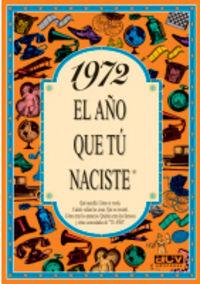 1972 El Año Que Tu Naciste - Rosa Collado Bascompte