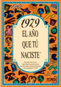 1979 El Año Que Tu Naciste - Rosa Collado Bascompte