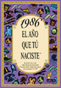 1986 El Año Que Tu Naciste - Rosa Collado Bascompte