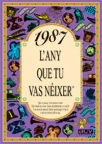 1987 L'any Que Tu Vas Neixer - Rosa Collado Bascompte
