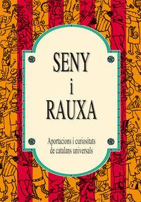 SENY I RAUXA