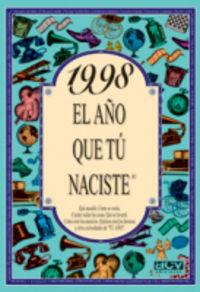 1998 EL AÑO QUE TU NACISTE