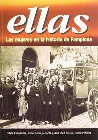 ELLAS, LAS MUJERES EN LA HISTORIA DE PAMPLONA