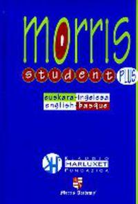 MORRIS STUDENT PLUS HIZTEGIA EUSKARA / INGELESA - ENGLISH / BASQUE