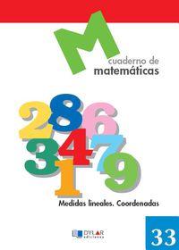 MATEMATICAS 33 - MEDIDAS LINEALES. COORDENADAS