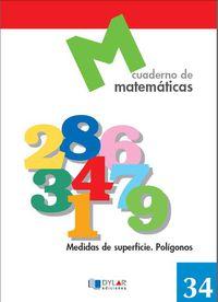 MATEMATICAS 34 - MEDIDAS DE SUPERFICIE. POLIGONOS