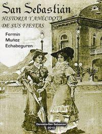 SAN SEBASTIAN - HISTORIA Y ANECDOTA DE SUS FIESTAS