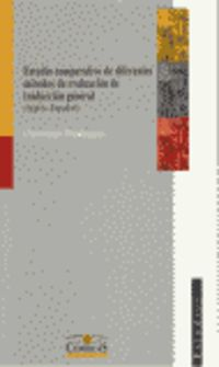ESTUDIO COMPARATIVO DE DIFERENTES METODOS DE EVALUACION DE TRADUCCION GENERAL - (INGLES-ESPAÑOL)