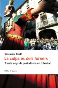 La culpa es dels forners - Salvador Redo