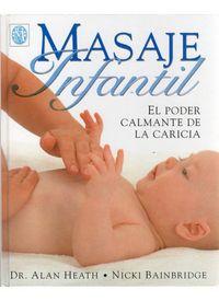 MASAJE INFANTIL - EL PODER CALMANTE DE LA CARICIA