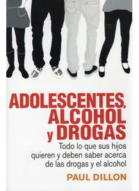 ADOLESCENTES, ALCOHOL Y DROGAS