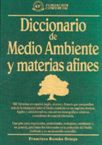 DICC. DE MEDIO AMBIENTE Y MATERIAS AFINES