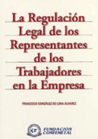 REGULACION LEGAL DE LOS REPRESENTANTES DE LOS TRABAJADORES EN LA EM