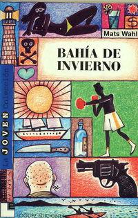 Bahia De Invierno - Mats Wahl