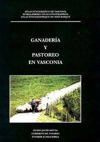 ganaderia y pastoreo en vasconia - atlas etnografico de vasconia 11 - Aa. Vv.