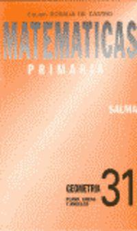 Ep - Matematicas Cuad. 31 - Geometria:  Plano, Lineas, Angulos - Equipo Rosalia De Castro