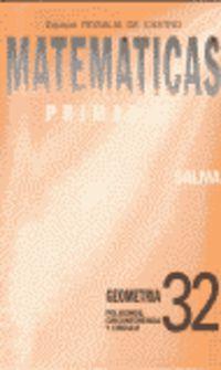 Ep - Matematicas Cuad. 32 - Geometria:  Poligonos, Circunferen - Equipo Rosalia De Castro