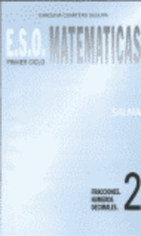 Eso - Matematicas Cuad. 2 - Fracciones / Numeros Decimales - Carolina Cuartero