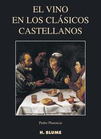 VINO EN LOS CLASICOS CASTELLANOS, EL