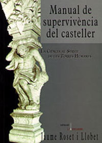 MANUAL DE SUPERVIVENCIA DEL CASTELLER - LA CIENCIA AL SERVEI DE LES TORRES HUMANES