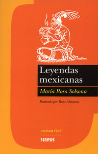 Leyendas Mexicanas - M. R. Solsona
