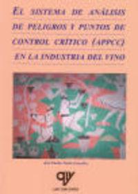 Sistema De Analisis De Peligros Y Puntos De Control Critico (appcc) En La Industria Del Vino - Jose Emilio Pardo Gonzalez