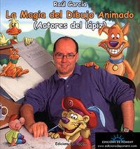 MAGIA DEL DIBUJO ANIMADO, LA - ACTORES DEL LAPIZ