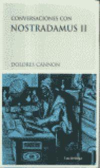 Conversaciones Con Nostradamus Ii - Dolores Cannon