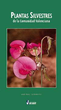 Plantas Silvestres De La Comunidad Valenciana - Gerardo Stubing Martinez