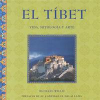 TIBET, EL - VIDA, MITOLOGIA Y ARTE