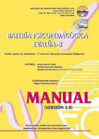 Bateria Psicopedagogica Evalua 8 - Manual (version 2.0) - Garcia Vidal  /  Gonzalez Majon  /  Garcia Perez  /  Martinez Garcia