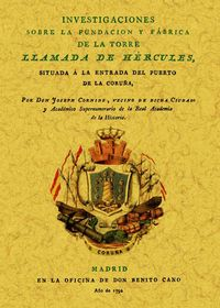 INVESTIGACIONES SOBRE LA FUNDACION Y FABRICA DE LA TORRE LLAMADA DE