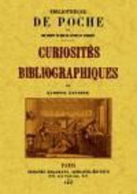 CURIOSITES BIBLIOGRAPHIQUES
