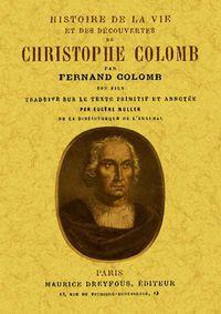 HISTOIRE DE LA VIE ET DES DECOUVERTES DE CHRISTOPHE COLOMB